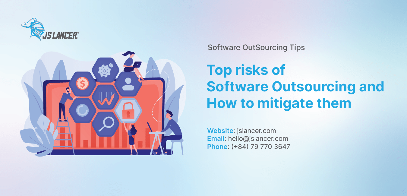 jslancer-Top risks of Software Outsourcing and How to mitigate them